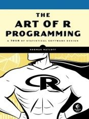 book cover of The Art of R Programming by Norman Matloff