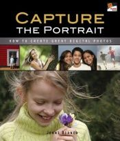 book cover of Capture the Portrait: How to Create Great Digital Photos by Jenni Bidner