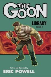 book cover of The Goon Library Volume 2 by Powell, Eric