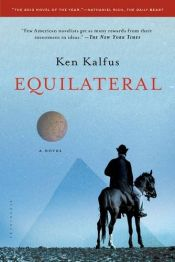book cover of Equilateral: A Novel by Ken Kalfus