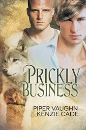 book cover of Prickly Business by Kenzie Cade|Piper Vaughn