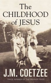 book cover of The Childhood of Jesus by J. M. Coetzee