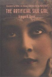 book cover of The Artificial Silk Girl by Irmgard Keun|Annette Keck