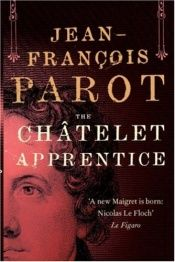 book cover of The Chatelet Apprentice by Jean-François Parot