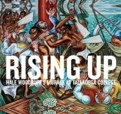 book cover of Rising Up: Hale Woodruff's Murals at Talladega College by Stephanie Mayer Heydt