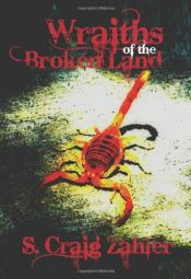 book cover of Wraiths of the Broken Land by S. Craig Zahler