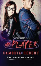 book cover of #Player by Cambria Hebert