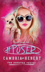 book cover of #Poser by Cambria M Hebert