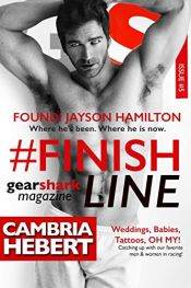 book cover of #FinishLine (GearShark Book 5) by Cambria Hebert