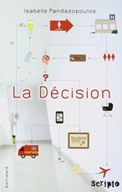 book cover of La Décision by Isabelle Pandazopoulos