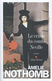 book cover of Le crime du comte Neville by Amélie Nothomb
