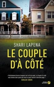 book cover of Le Couple d'à côté by Shari Lapena