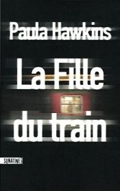 book cover of La Fille du train by Paula Hawkins