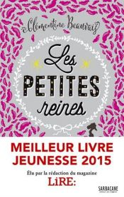 book cover of Les Petites reines by Clémentine Beauvais