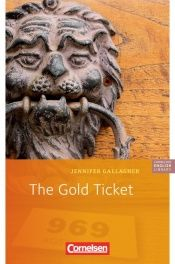 book cover of The gold ticket by Jennifer Gallagher
