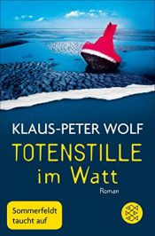 book cover of Totenstille im Watt: Roman by Klaus-Peter Wolf