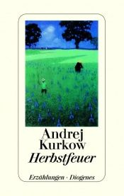 book cover of Herbstfeuer by Andrej Kurkow