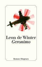 book cover of Geronimo by Leon de Winter
