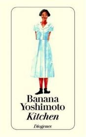 book cover of Kitchen by Banana Yoshimoto