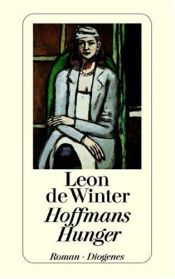 book cover of Hoffmans Hunger by Leon de Winter