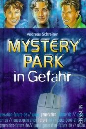 book cover of Generation Future, Mystery Park in Gefahr by Andreas Schreiner