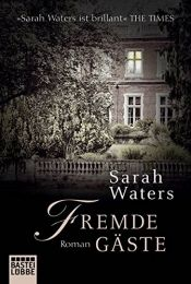 book cover of Fremde Gäste: Roman by Sarah Waters