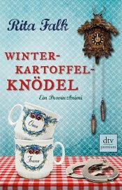 book cover of Winterkartoffelknödel: Ein Franz-Eberhofer-Krimi by Rita Falk