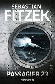 book cover of Passagier 23: Psychothriller by Sebastian Fitzek