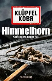 book cover of Himmelhorn: Kluftingers neuer Fall by Michael Kobr|Volker Klüpfel