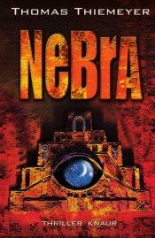 book cover of Nebra by Thomas Thiemeyer