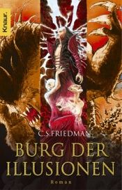 book cover of Burg der Illusionen. Kaltfeuer 5 by Celia S. Friedman