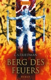 book cover of Berg des Feuers. Kaltfeuer 7 by Celia S. Friedman