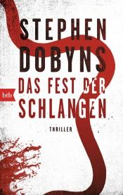 book cover of Das Fest der Schlangen by Stephen Dobyns