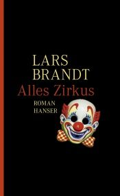 book cover of Alles Zirkus by Lars Brandt