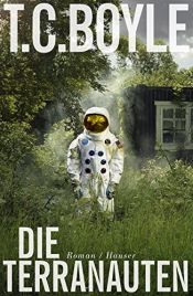 book cover of Die Terranauten by T.C. Boyle