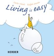 book cover of Living is easy by Carla Vitali