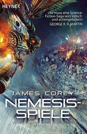 book cover of Nemesis-Spiele: Roman (The Expanse-Serie, Band 5) by James S. A. Corey