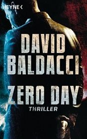 book cover of Zero Day: Thriller (John Puller, Band 1) by David Baldacci