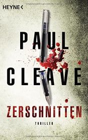 book cover of Zerschnitten by Paul Cleave