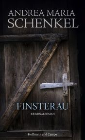 book cover of Finsterau by Andrea Maria Schenkel