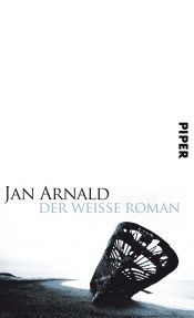book cover of Der weiße Roman by Arne Dahl