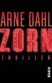 book cover of Zorn by Arne Dahl