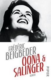book cover of Oona und Salinger: Roman by Frédéric Beigbeder