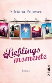 book cover of Lieblingsmomente by Adriana Popescu