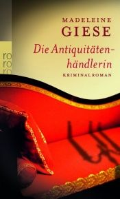 book cover of Die Antiquitätenhändlerin by Madeleine Giese