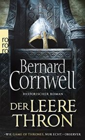 book cover of Der leere Thron (Die Uhtred-Saga, Band 8) by Bernard Cornwell