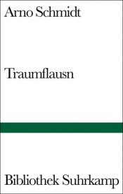 book cover of Traumflausn by Arno Schmidt