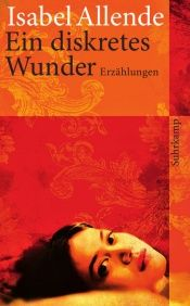 book cover of Ein diskretes Wunder by Isabel Allende