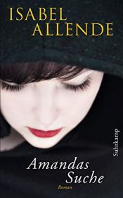 book cover of Amandas Suche by Isabel Allende