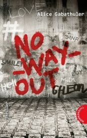 book cover of No_way_out by Alice Gabathuler